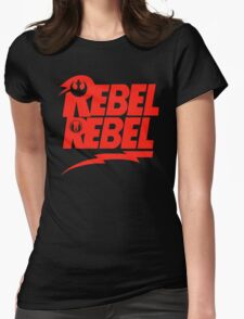 Rebel Rebel Womens Fitted T-Shirt