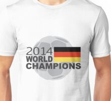 Germany 2014 World Cup Soccer Champions Unisex T-Shirt