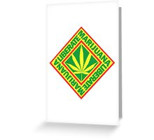 Liberate Marijuana Greeting Card