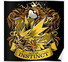 House Instinct - Team Instinct Poster