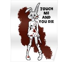 touch me and you die Poster
