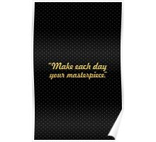 "Make each day... ""John Wooden"" Inspirational Quote Poster"