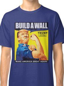 donald trump T-shirt - build a wall  Classic T-Shirt