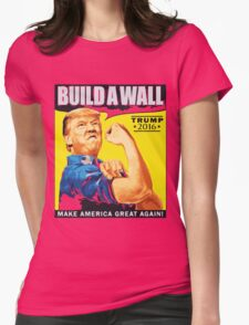 donald trump T-shirt - build a wall  Womens Fitted T-Shirt