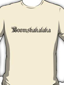 Boomshakalaka T-Shirt