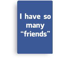 "Facebook ""Friends"" Canvas Print"