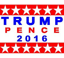 Trump Pence 2016 Red White And Blue USA Elections Photographic Print