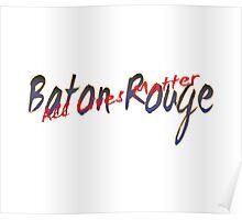 All Lives Matter Baton Rouge Poster