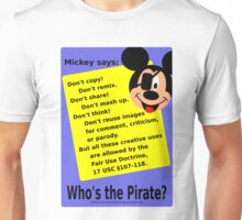 Mickey Mouse lies about copyright Unisex T-Shirt