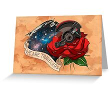 We Are Travelers Greeting Card