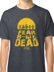 Fear the 8-bit dead Classic T-Shirt