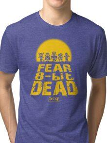 Fear the 8-bit dead Tri-blend T-Shirt