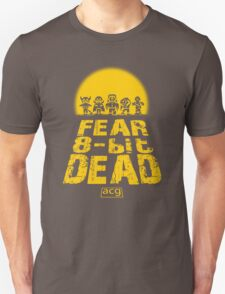Fear the 8-bit dead Unisex T-Shirt