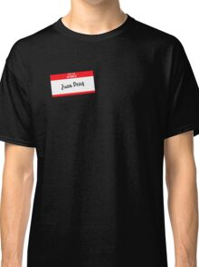 Hello My Name Is Juan Deag Classic T-Shirt