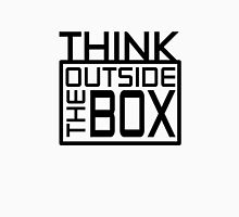 Think Outside The Box Classic Quote Unisex T-Shirt