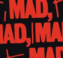 Mad world Sticker