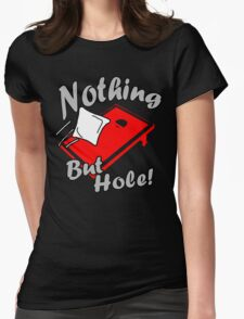Nothing But Hole! T-Shirt