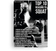 Top 10 Reasons To Squat Canvas Print