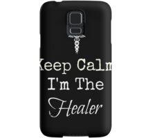 Keep Calm, I'm the Healer! Samsung Galaxy Case/Skin