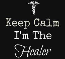 Keep Calm, I'm the Healer! by Rai Ball (Rai's Gently Used Books)