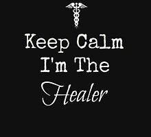 Keep Calm, I'm the Healer! Unisex T-Shirt