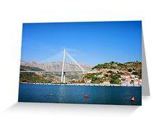 Franjo Tudjman Bridge in Dubrovnik Greeting Card