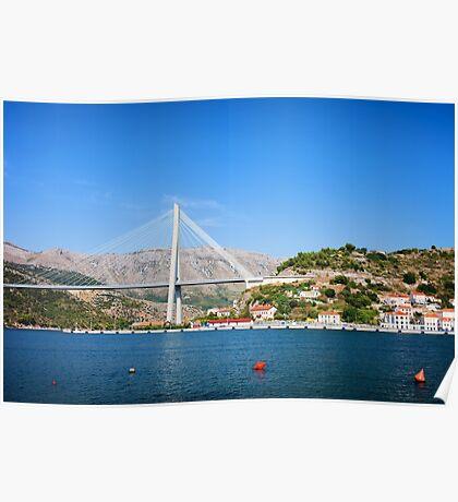 Franjo Tudjman Bridge in Dubrovnik Poster