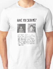 Have you seen me? Stranger Things Unisex T-Shirt
