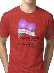 Gamer Girls Kick Ass Tri-blend T-Shirt