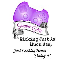 Gamer Girls Kick Ass Photographic Print