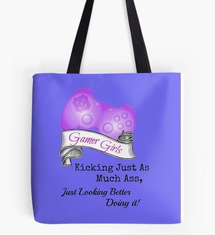 Gamer Girls Kick Ass Tote Bag
