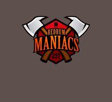 Redrum Maniacs Unisex T-Shirt