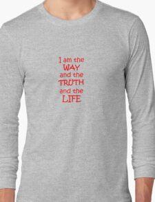 John 14:6 Long Sleeve T-Shirt