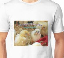 Just Hanging with my Peeps Unisex T-Shirt