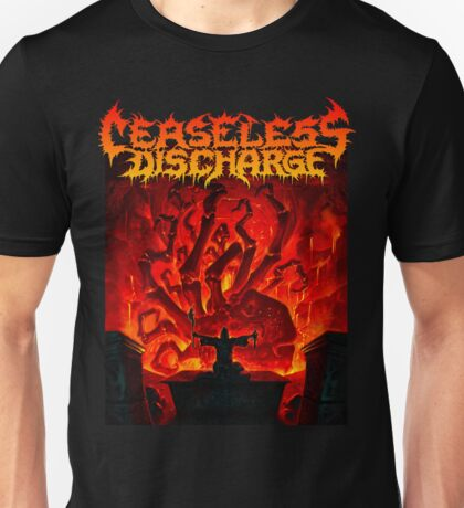 Ceaseless Discharge Unisex T-Shirt