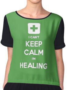 Can't Keep Calm - Healer Chiffon Top