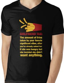 Girlfriend Tax - The Amount of Fries... Mens V-Neck T-Shirt