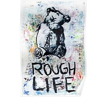 Rough Life Poster