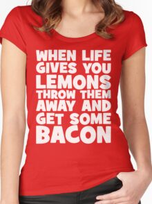 When Life Gives You Lemons, Get Some Bacon Women's Fitted Scoop T-Shirt