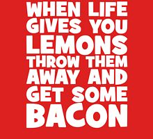 When Life Gives You Lemons, Get Some Bacon Unisex T-Shirt