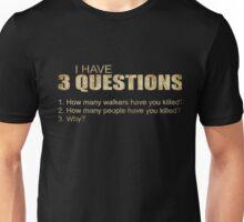 3 Questions_TWD Unisex T-Shirt