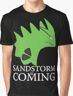 Sandstorm is coming Graphic T-Shirt