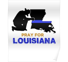 Pray for Louisiana Baton Rouge Poster