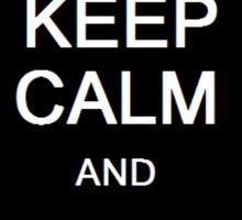 Keep calm and spin dash Sticker