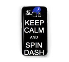 Keep calm and spin dash Samsung Galaxy Case/Skin