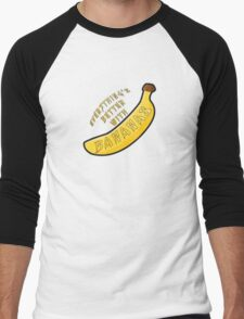 Better With Bananas Men's Baseball ¾ T-Shirt