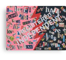 LOVE/HATE (REGISTERED INDEPENDENT) collage Canvas Print