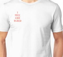 I Feel Like Pablo Collection Unisex T-Shirt
