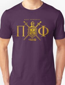 Most Powerful Pi Phi Unisex T-Shirt