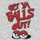 Pokemon Go Trainer Get ya balls out let's battle by squidgun